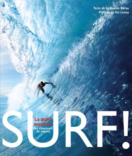 Surf ! - La quête mystique des chasseurs de vagues